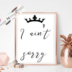 I ain't sorry quote under black crown design wall art